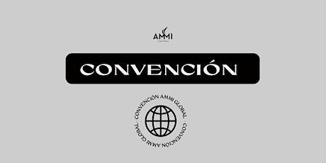 CONVENCIÓN AMMI GLOBAL billets