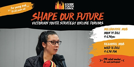 Shape Our Future - Victorian Youth Strategy Online Forums tickets