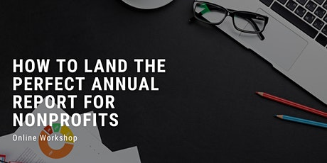 How to Land the Perfect Annual Report for Nonprofits tickets