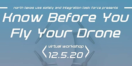 """Know Before You Fly Your Drone"" Virtual Workshop tickets"
