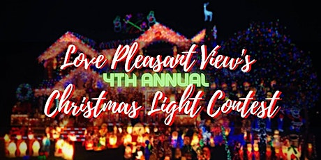 Love Pleasant View's 4th Annual Christmas Light Contest tickets