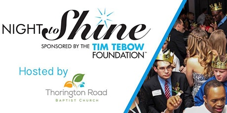 Night to Shine 2021 Hosted by Thorington Road Baptist Church tickets