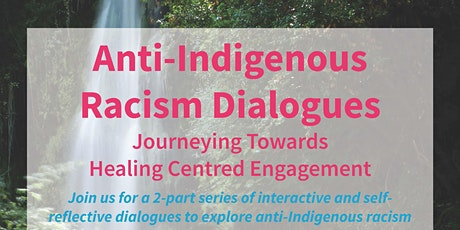 Anti-Indigenous Racism Dialogues tickets