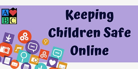 Keeping Children Safe Online - Free Online Training tickets