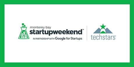 Techstars Startup Weekend Online Monterey Bay  2/5-7/2021 tickets