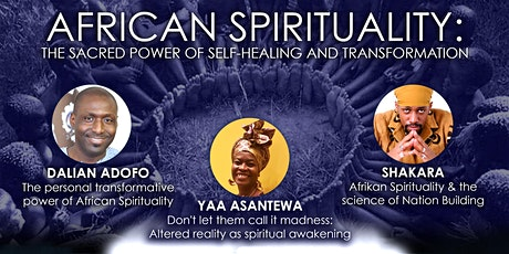 African Spirituality: The Sacred Power of Self-healing & Transformation tickets