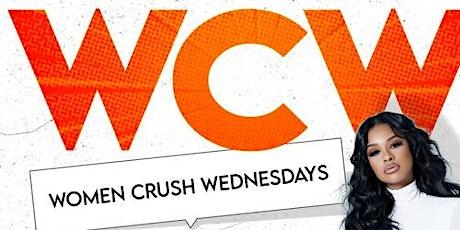 "WCW ""Women Crush Wednesdays"" @ KING OF DIAMONDS tickets"