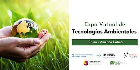 Expo Virtual de Tecnologías Ambientales. Zhejiang - Latinoamérica entradas