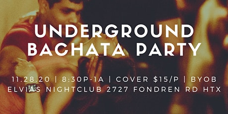 Underground Bachata Party! at Elvias Night Club. BYOB. 11/28 tickets
