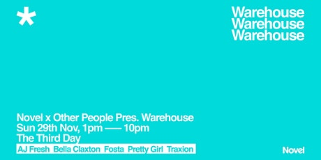 Novel x Other People Pres. Warehouse tickets