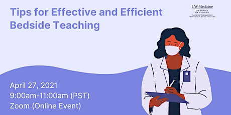 Tips for Effective and Efficient Bedside Teaching tickets