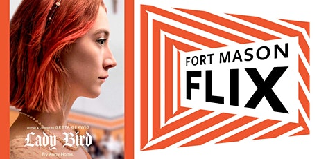 FORT MASON FLIX: Lady Bird tickets