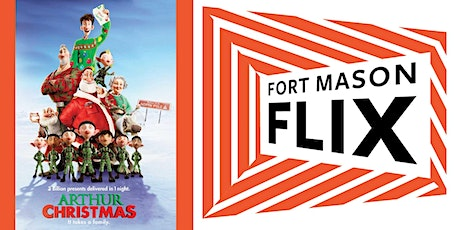 FORT MASON FLIX: Arthur Christmas tickets