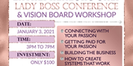 Entrepreneurs Only Lady Boss Conference & Vision Board Workshop tickets