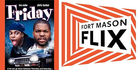 FORT MASON FLIX: Friday tickets