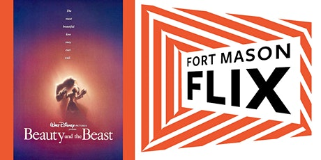 FORT MASON FLIX: Beauty and the Beast tickets