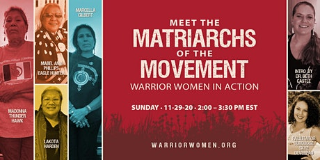 Meet the Matriarchs of the Movement: Warrior Women in Action tickets