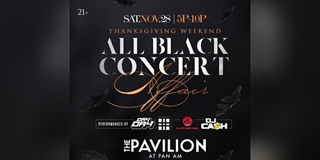 All Black Concert Affair w/ DJ Cash, DJ Day Day & D.A.B. ft Muffy Cakes tickets