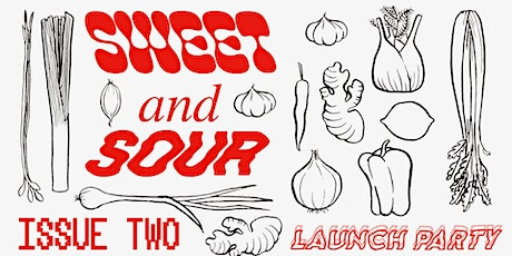 Sweet and Sour Zine: Issue Two Launch Party! tickets