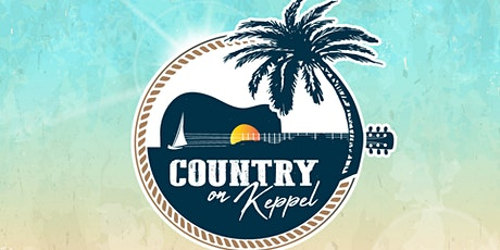 Country On Keppel 17th & 18th July 2021 tickets
