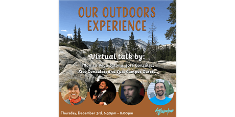 Our Outdoors Experience: Virtual Talk tickets