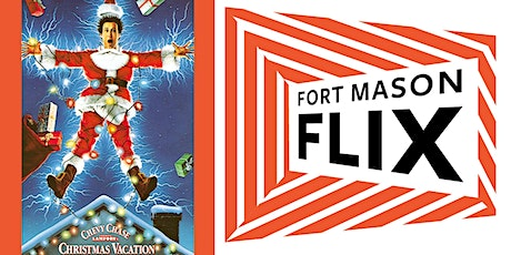 FORT MASON FLIX: National Lampoon's Christmas Vacay tickets