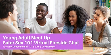 Safer Sex 101 Virtual Fireside Chat Tickets
