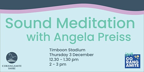 FREE  Sound Meditation with Angela Preiss tickets
