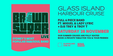 Glass Island - Brown Sugar LIVE - Saturday 28th November [Second Show] tickets