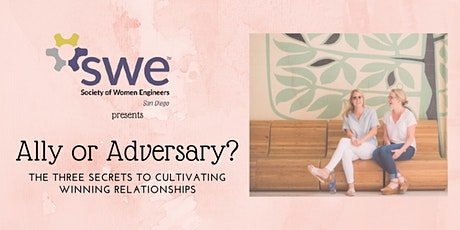 Ally or Adversary? The Three Secrets to Cultivating Winning Relationships tickets