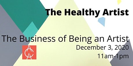 The Healthy Artist: The Business of Being an Artist tickets