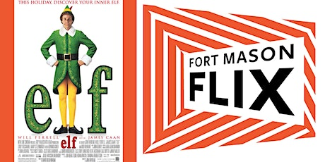 FORT MASON FLIX: Elf tickets