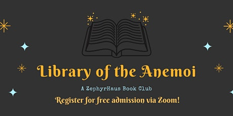 Library of the Anemoi: A ZephyrHaus Book Club tickets