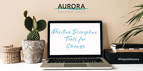 Virtual CEU Event - Positive Discipline: Tools for Change tickets