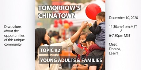Tomorrow's Chinatown: Young Adults & Families tickets