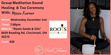 Candlelit Sound Healing And Guided Meditation With Mecca Freeman tickets