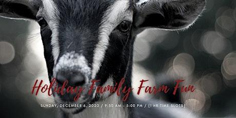 Holiday Family Farm Fun tickets