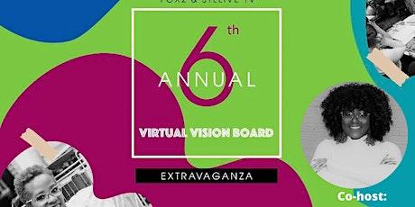 6th Annual Visionboard Extravaganza tickets