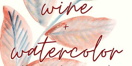 Wine + Watercolor tickets