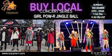 STAR Pow-R 'Buy Local' Concert Series - Girl Pow-R's Jingle Ball tickets