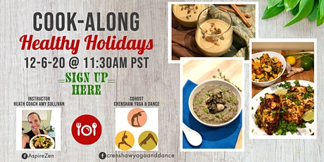 Healthy Holidays Cooking Class tickets