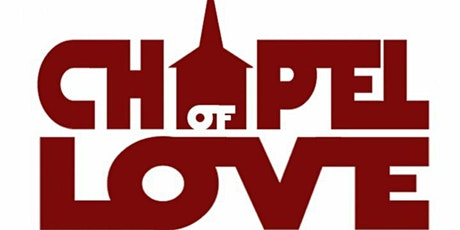 CHAPEL OF LOVE ( A NIGHT OF CLASSIC HOUSE & TECHNO MUSIC ) tickets