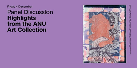 Panel Discussion: Highlights from the ANU Art Collection tickets