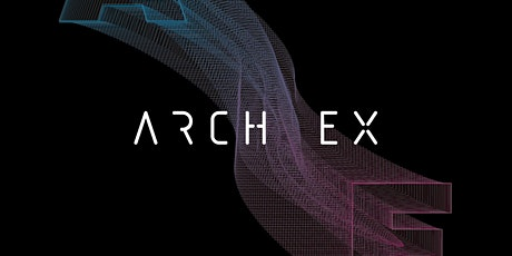 ARCH EX 2020: UNSW Architecture Graduate Exhibition tickets