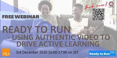 Ready to Run - using authentic video to drive active learning biglietti