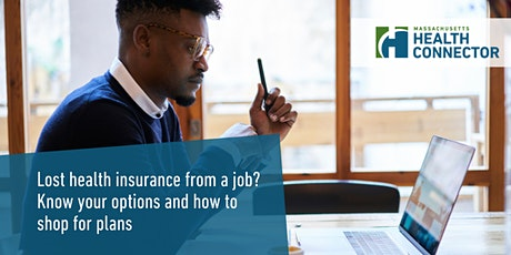 Lost health insurance from a job? Know your options & how to shop for plans tickets