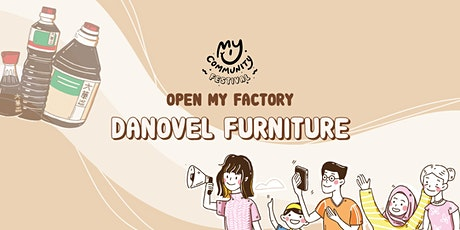 Open My Factory: Danovel tickets