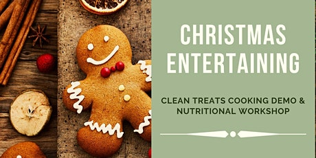 Christmas Clean Treats Workshop & Cooking Demo tickets
