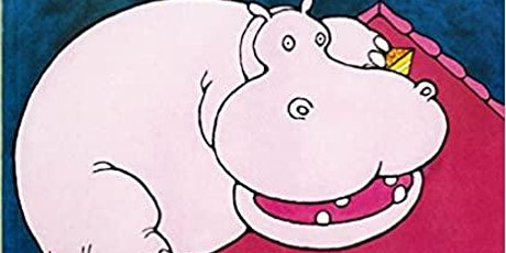 Toddler Story Time - There's a Hippopotamus on Our Roof Eating Cake tickets