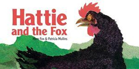Preschool Story Time - Hattie and the Fox tickets
